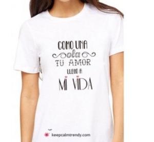 "Camiseta ""como una ola tu amor llego a mi vida"""